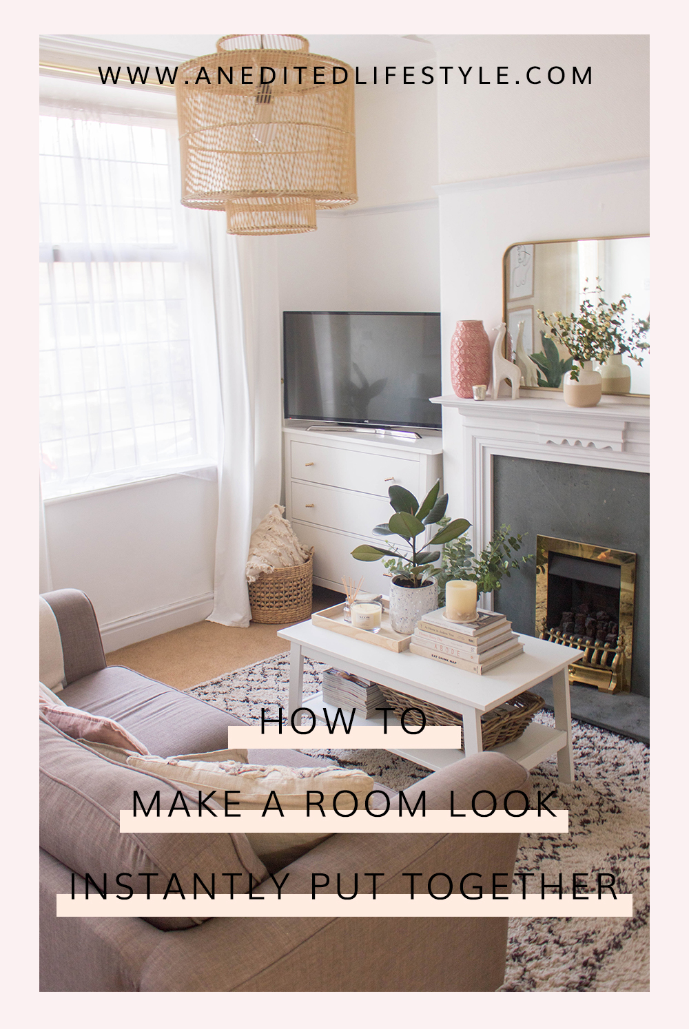 how to make a room look instantly put together pinterest