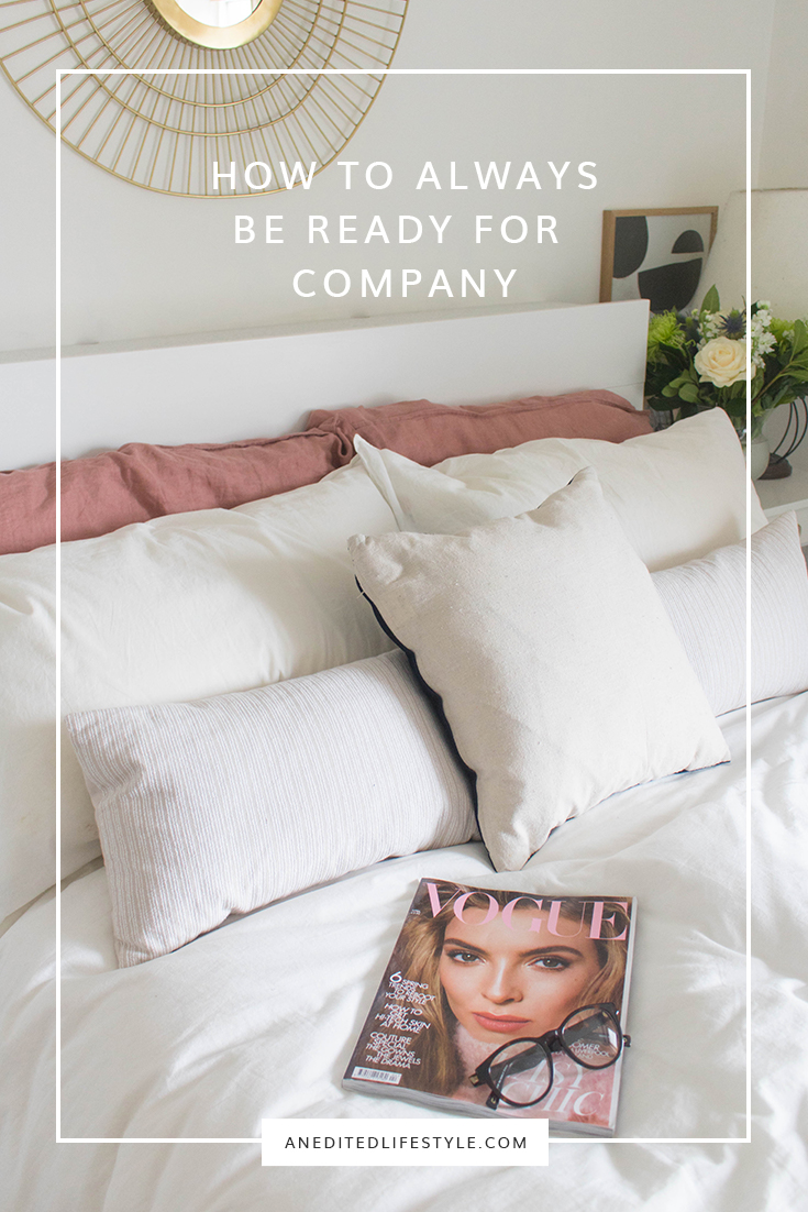 how to always be ready for company pinterest