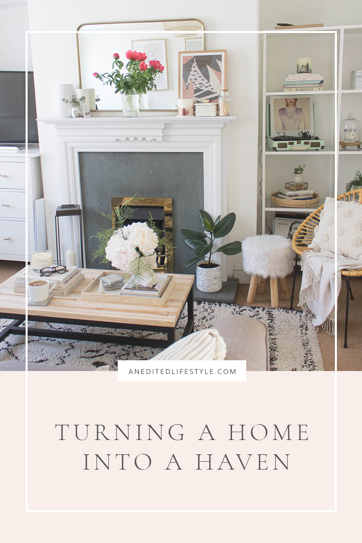 an edited lifestyle turning a home into a haven pinterest