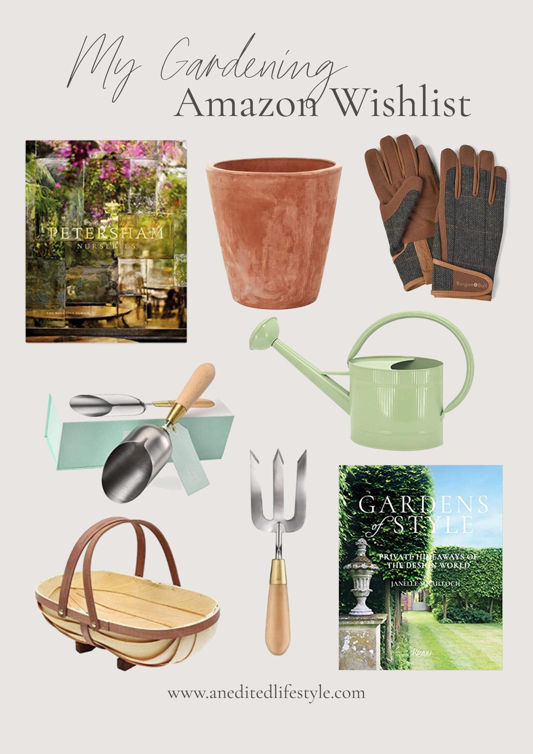 an edited lifestyle gardening amazon wishlist